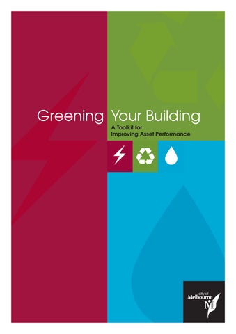 Green Your Building: a toolkit for improving asset performance -- AE Smith