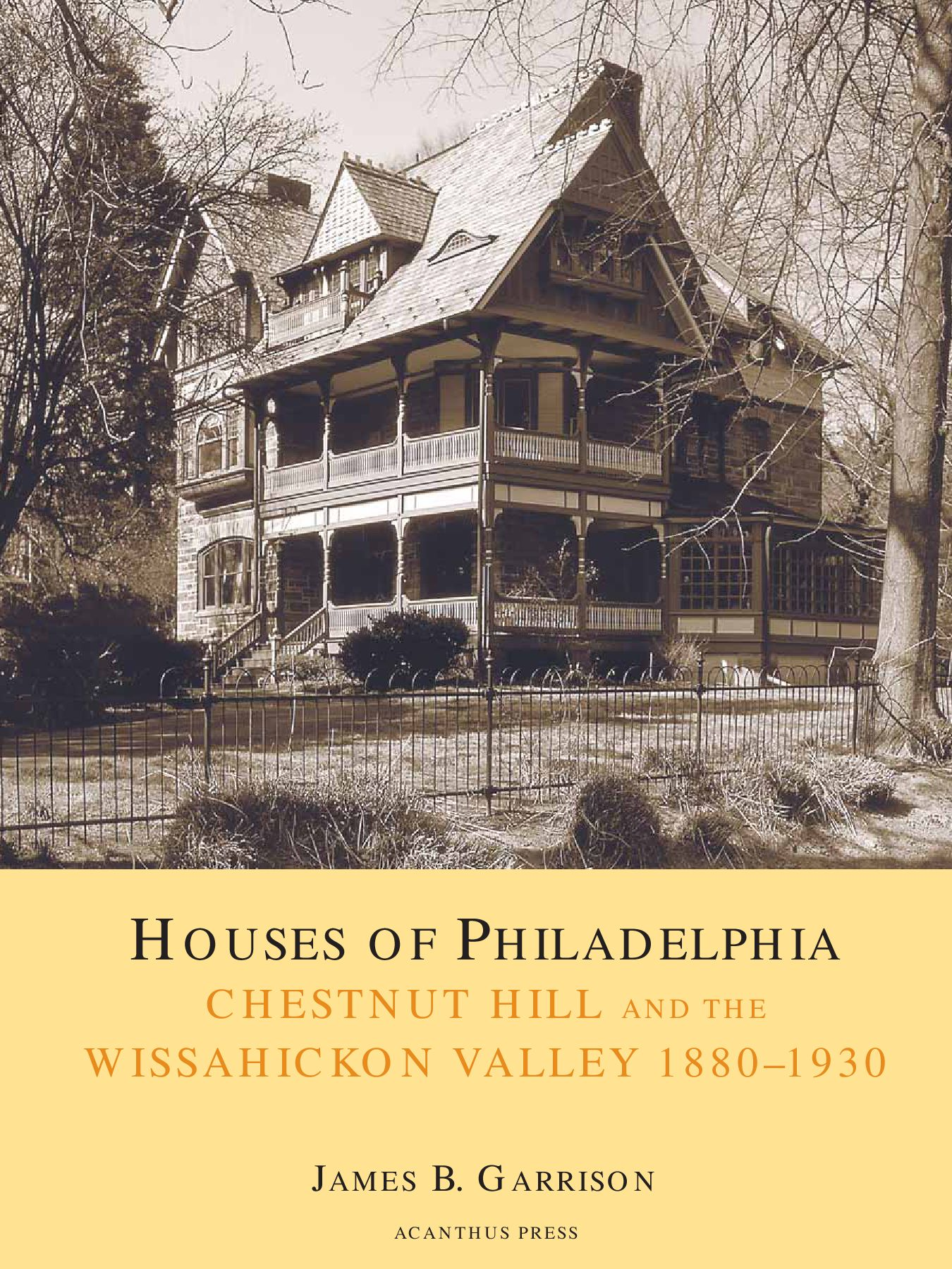 Issuu Houses Of Philadelphia Chestnut Hill And The