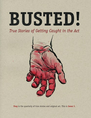 Fray issue 1: Busted! True Stories of Getting Caught in the Act cover