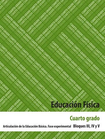 Educación Fisica 4to Grado Bloques 3, 4 y 5