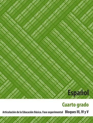 Español 4to Grado Bloques 3, 4 y 5.