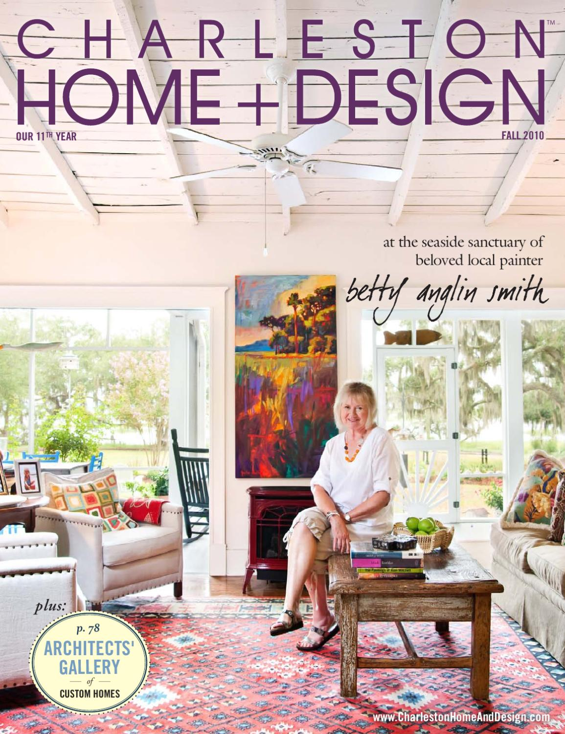 Issuu charleston home design fall 2010 by charleston for Charleston home and design