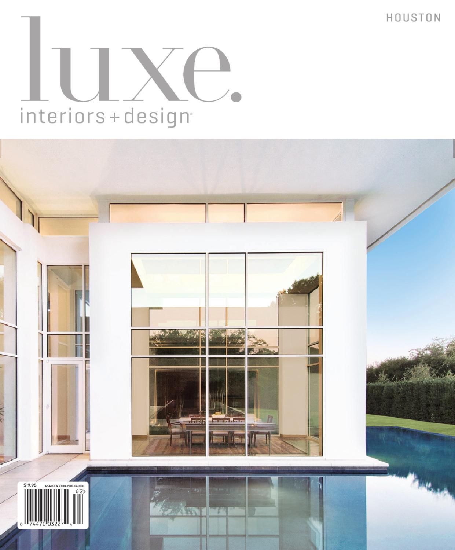 issuu luxe interior design houston by sandow media. Black Bedroom Furniture Sets. Home Design Ideas