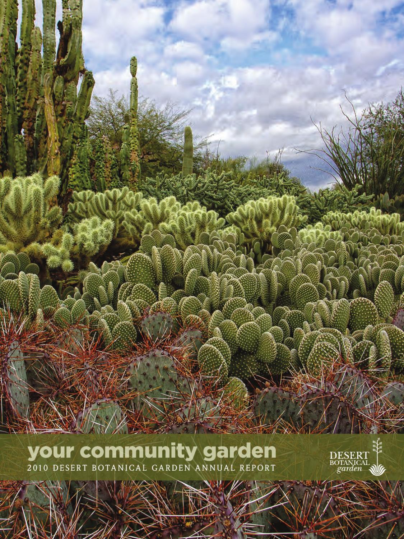 desert botanical garden 2010 annual report by desert botanical garden