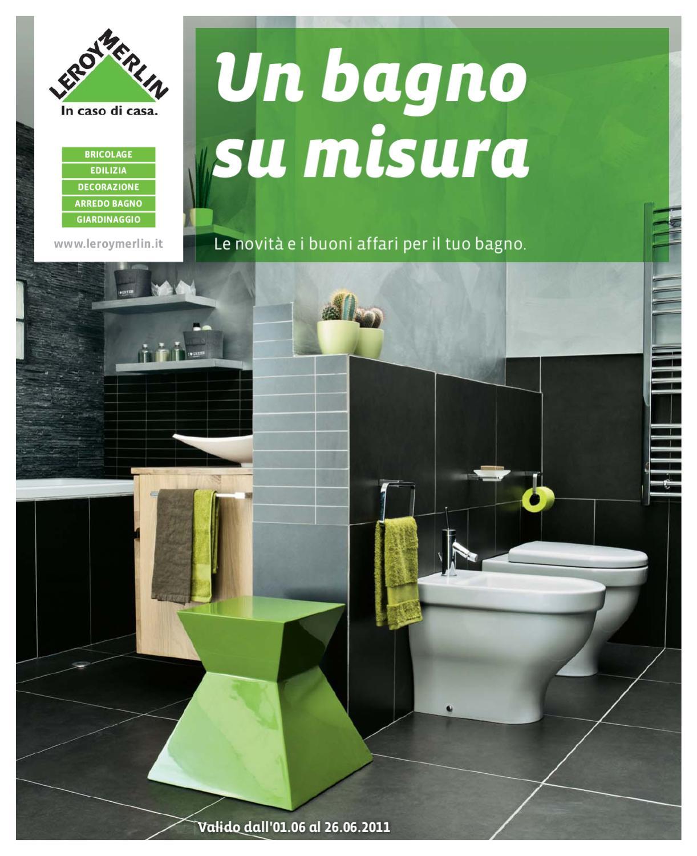 Casa immobiliare accessori volantino leroy marlin - Prezzi sanitari bagno leroy merlin ...