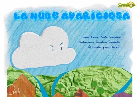La nube avariciosa. Cuento infantil ilustrado