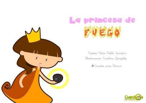 La princesa de fuego. Cuento infantil ilustrado
