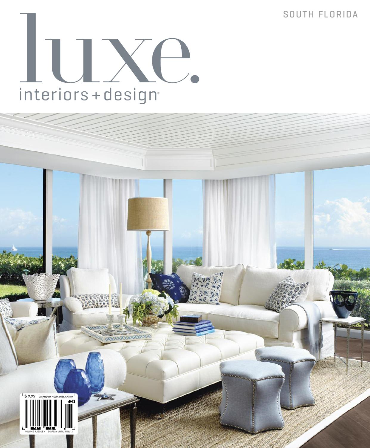 Issuu luxe interiors design florida 12 by sandow media Interiors and decor magazine