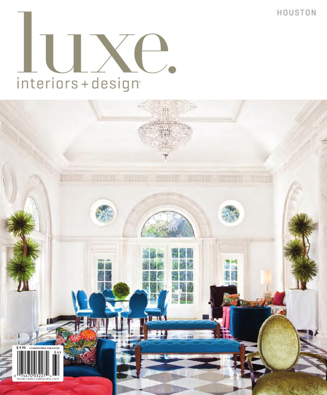 issuu luxe interiors design houston 20 by sandow media. Black Bedroom Furniture Sets. Home Design Ideas