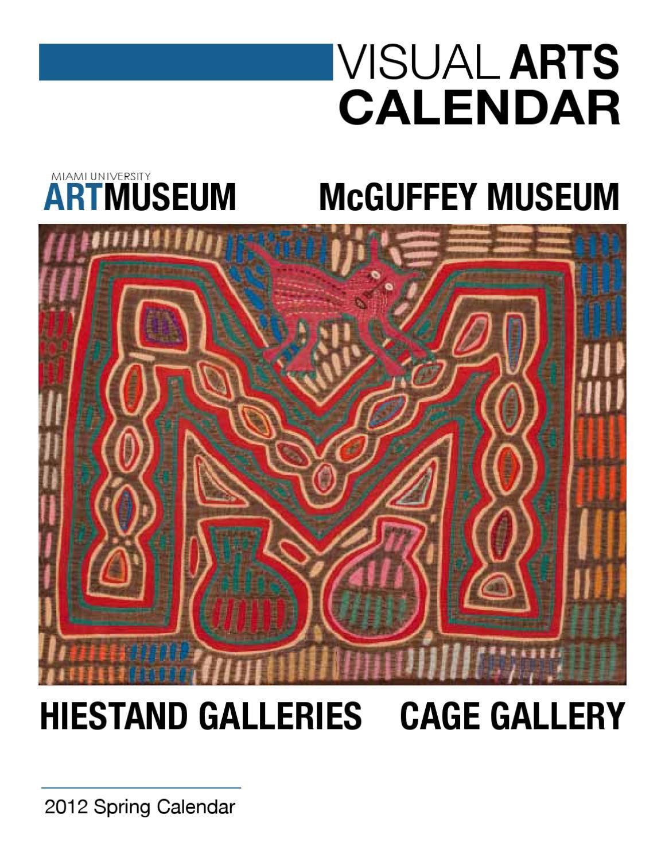 Art Calendar Miami : Issuu miami university art museum spring visual