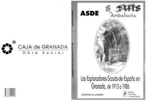 LOS EXPLORADORES-SCOUTS DE ESPAÑA EN GRANADA, DE 1913 A 1926