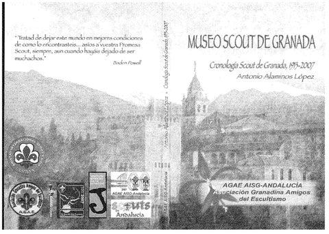 CRONOLOGÍA SCOUT DE GRANADA, 1913-2007