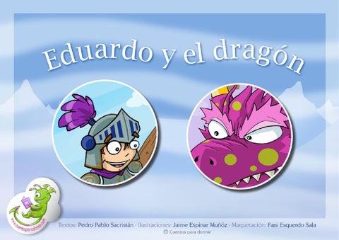 Eduardo y el Dragón. Cuento infantil ilustrado