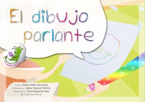 El Dibujo Parlante. Cuento infantil ilustrado