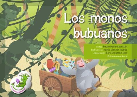 Los Monos Bubuanos. Cuento infantil ilustrado