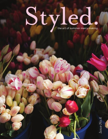 Styled. magazine, the art of summer merrymaking