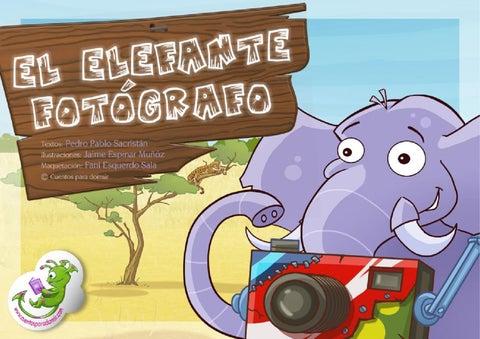 El elefante fotógrafo. Cuento infantil ilustrado