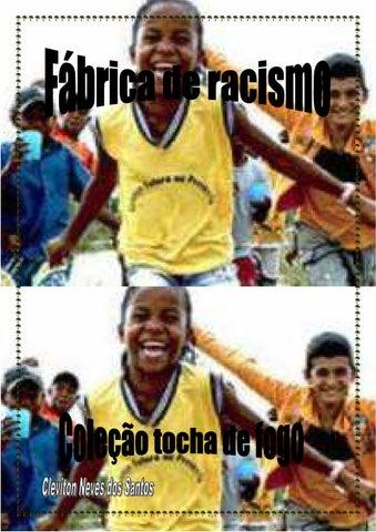 Fábrica de racismo