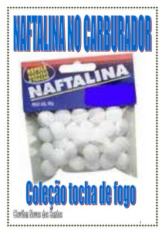 NAFTALINA NO CARBURADOR