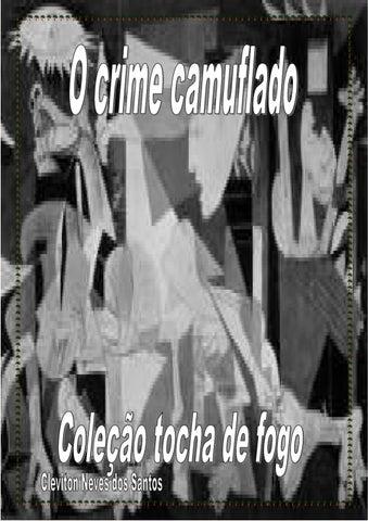 O crime camuflado
