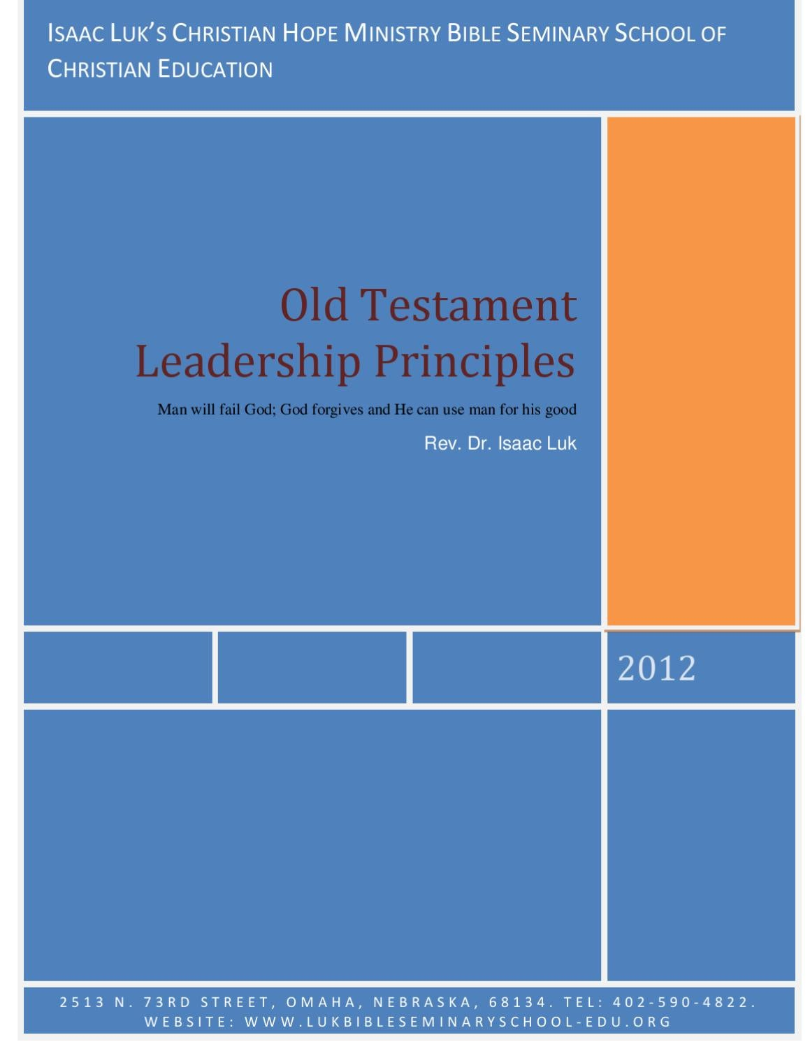 new testament leadership principles cled 510 Perhaps here we should paraphrase john, suggesting that if every leadership  principle available in the gospels or in acts were written down, the whole world.