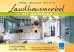 1 Landhausmöbel - Das Wohnbuch - Landhaus Inspirationen