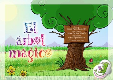 El arbol mágico. Cuento infantil ilustrado