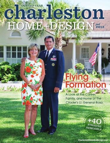 Issuu charleston home design magazine fall 2012 by charleston home and design magazine for Charleston home and design magazine