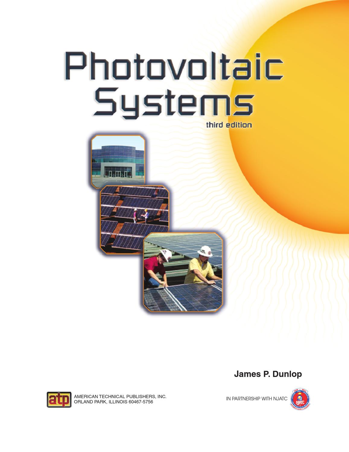 Photovoltaic Systems: James P. Dunlop, In partnership with NJATC Photovoltaic systems by jim dunlap