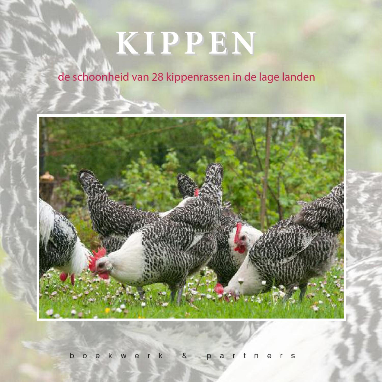 De schoonheid van 26 kippenrassen in de lage landen by stichting