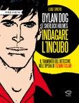 Dylan  Dog & Sherlock Holmes: indagare l'incubo