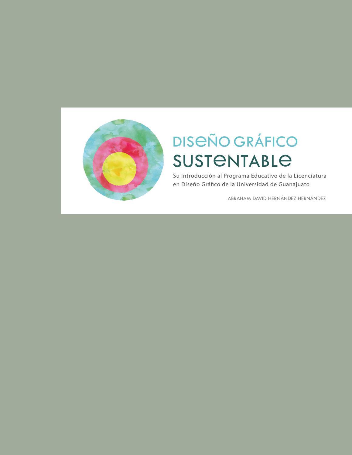 Issuu tesis dise o gr fico sustentable by abraham hdez for Diseno grafico universidades