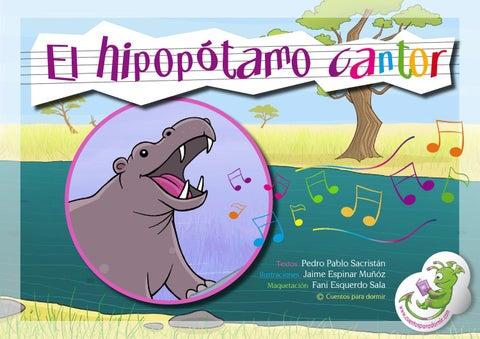 El hipopótamo cantor. Cuento infantil ilustrado