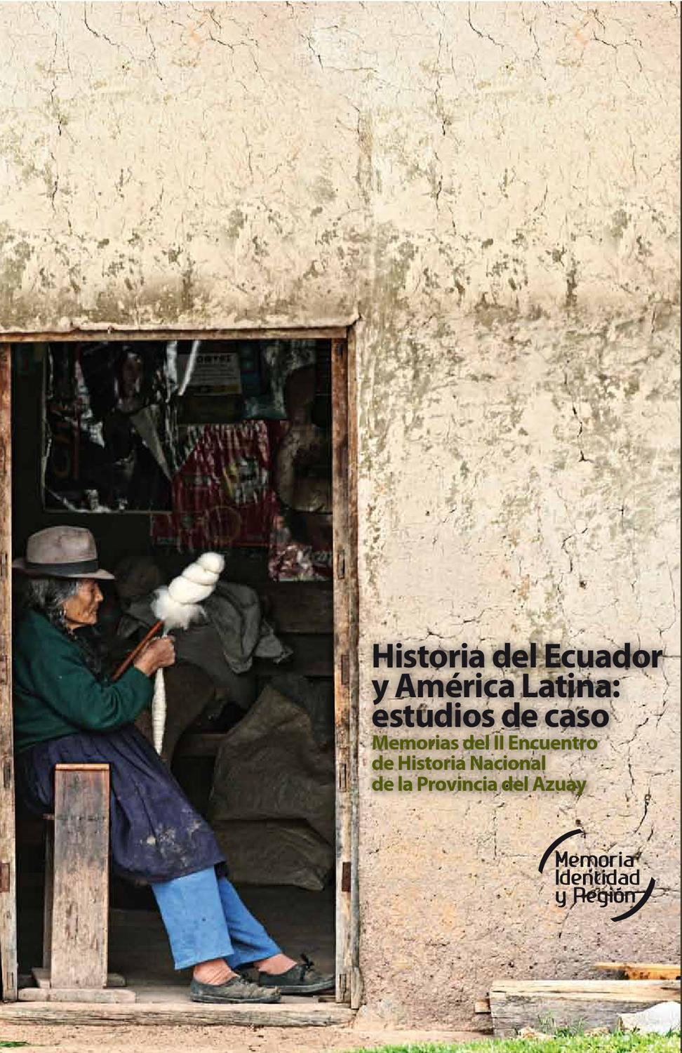 Issuu historia del ecuador y am rica latina by c tedra for Sanborns de los azulejos historia