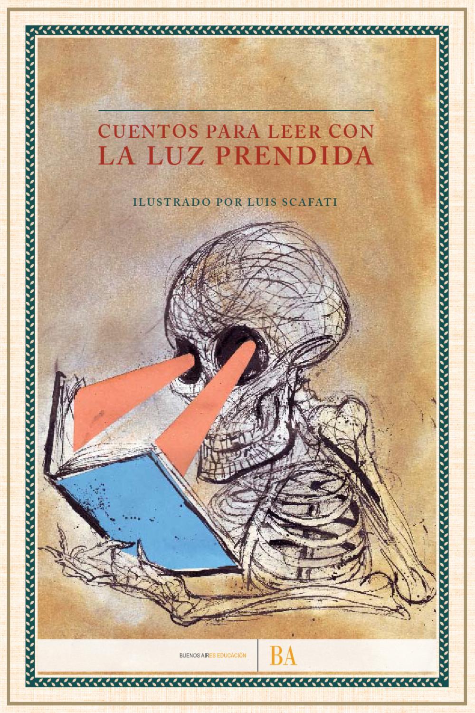 ISSUU - Cuentos para leer con la luz prendida by Sandra ...