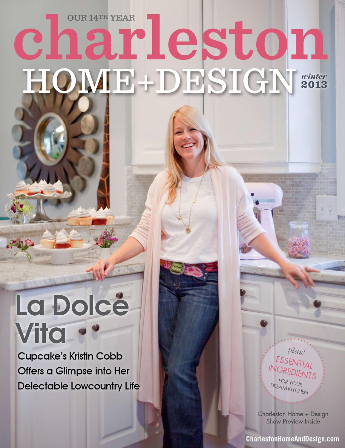 Issuu charleston home design magazine winter 2013 by for Charleston home design magazine