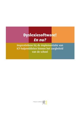 Dyslexiesoftware! En nu?