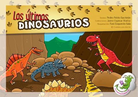 Los últimos dinosaurios.Cuento infantil ilustrado