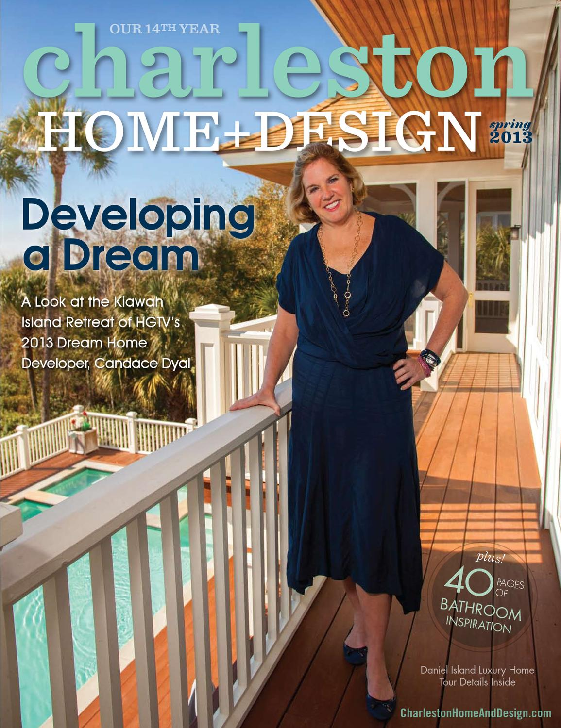 Charleston home design magazine spring 2013 by for Charleston home design magazine