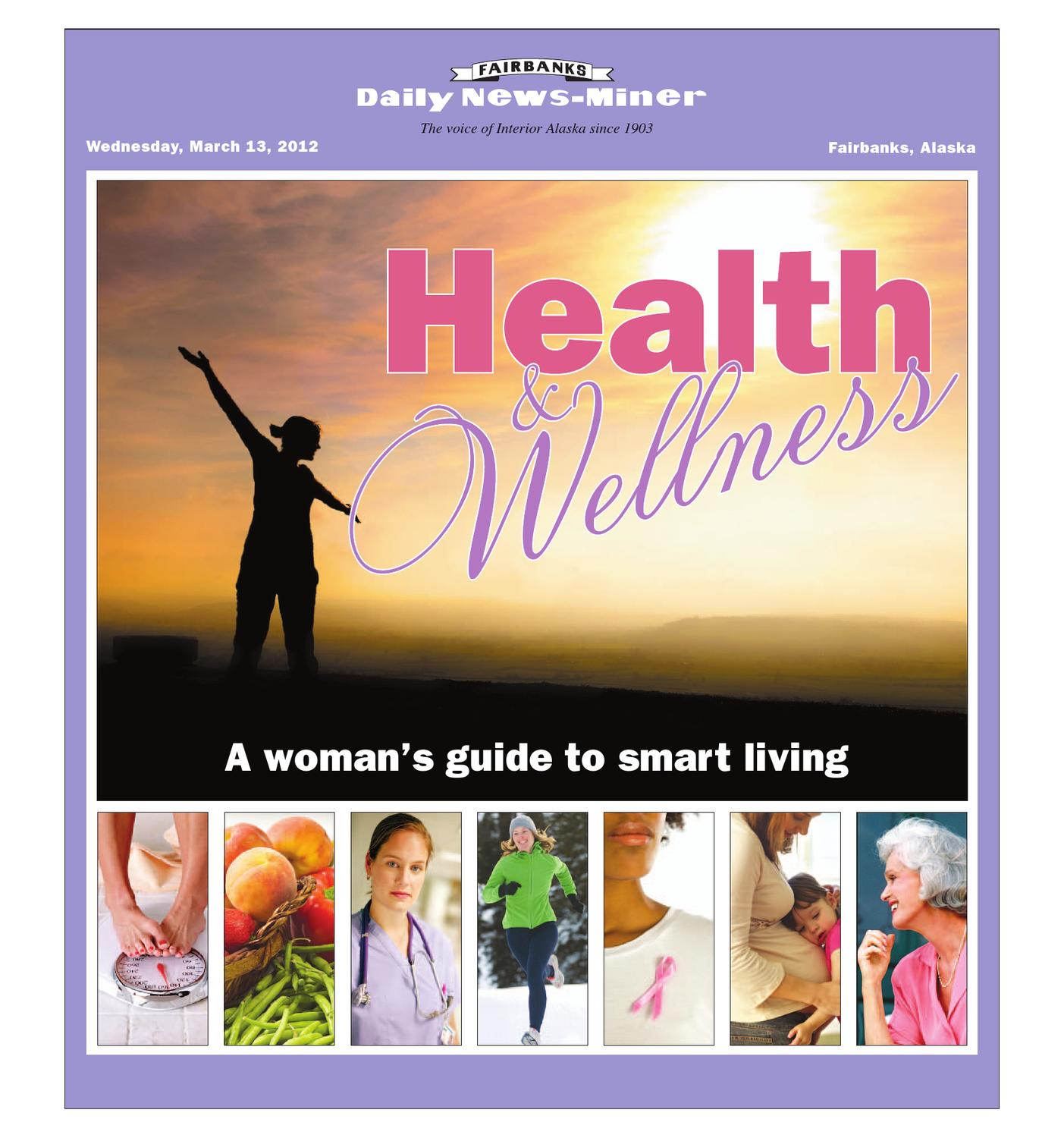 Issuu Health And Wellness A Woman 39 S Guide To Smart Living By Fairbanks Daily News Miner