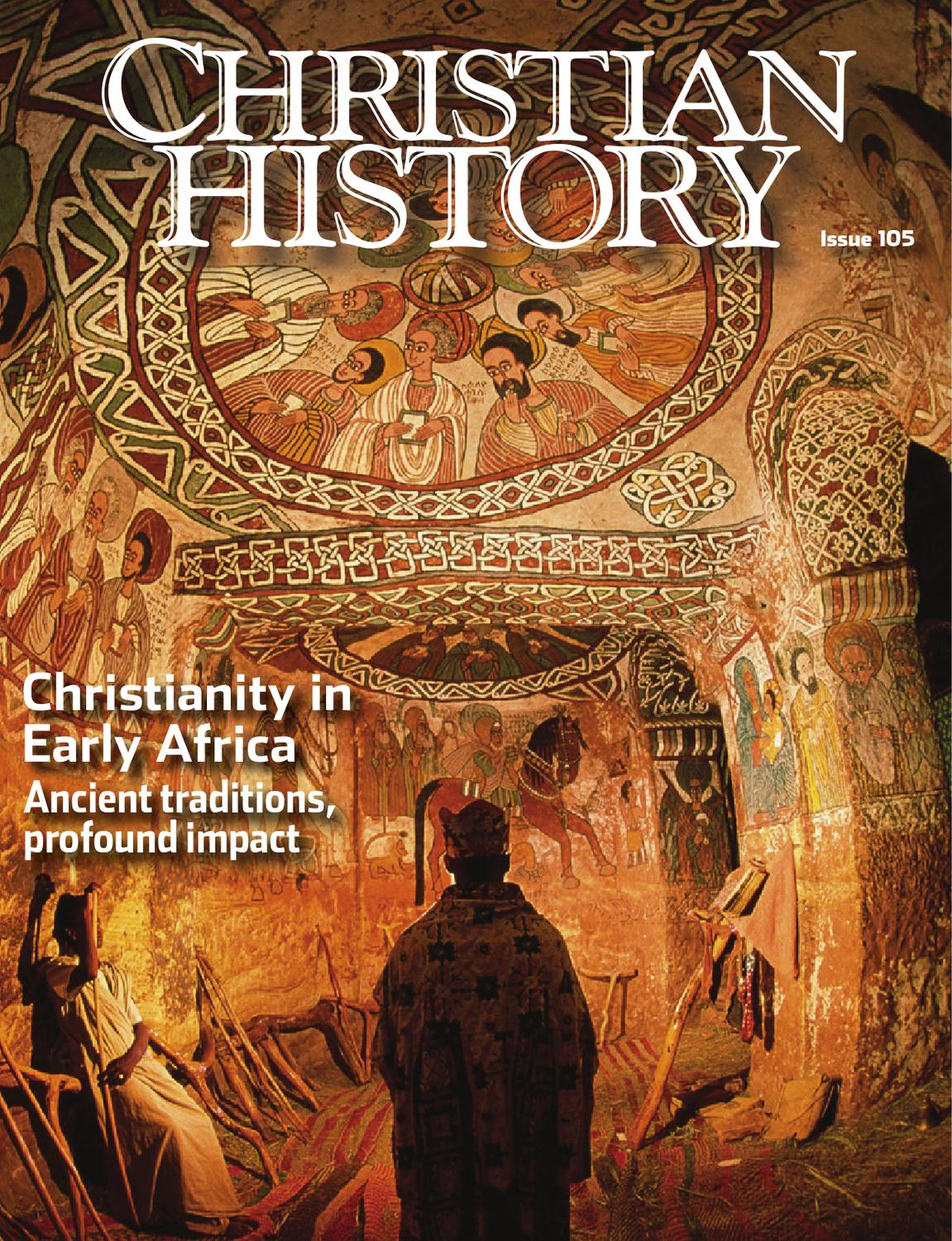 Christian History 105: Christianity in Early Africa by ...