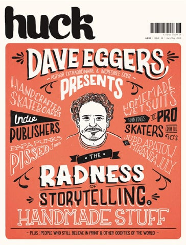 HUCK magazine : The Dave Eggers Issue cover