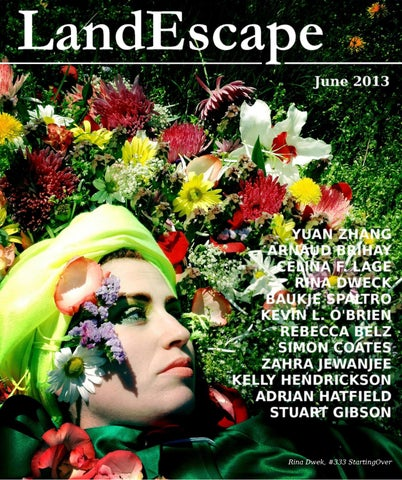 ISSUU - Landescape Art Review - June 2013 by Staff LandEscape
