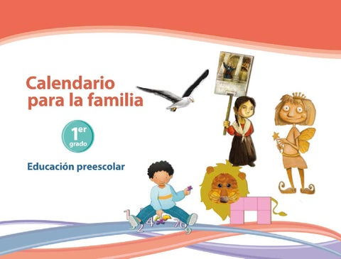 Calendario para la Familia 1er. Grado Preescolar