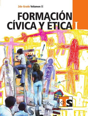 Formación Cívica y Ética 2o. Grado Volumen II