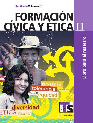 Maestro. Formación Cívica y Ética 3er. Grado Volumen II