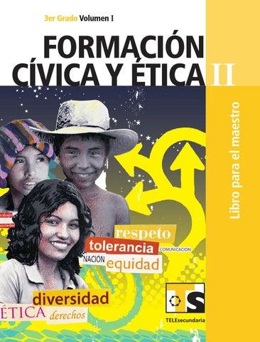 Maestro. Formación Cívica y Ética 3er. Grado Volumen I