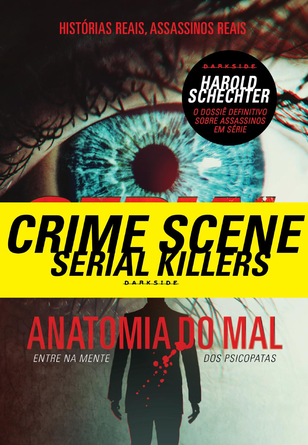 Serial Killers, Anatomia do mal by Darkside Books - issuu