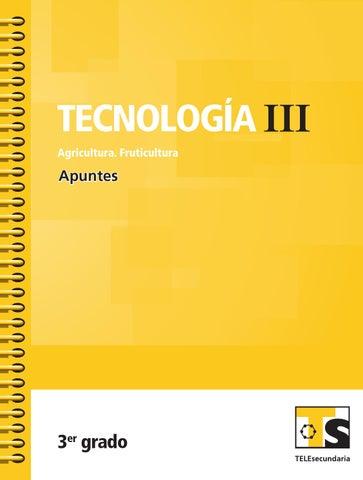 Apuntes 3er. Grado Tecnología III. Fruticultura