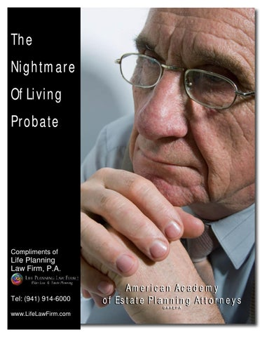 The nightmare of living probate